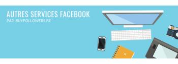 Autres Services Facebook